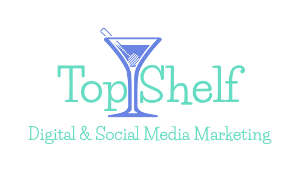 Top Shelf Digital & Social Media Marketing